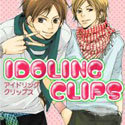 IDOLING CLIPS