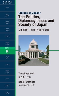 The Politics, Diplomacy Issues and Society of Japan