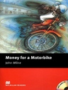 Money for a Motorbike