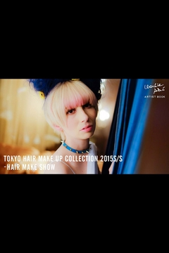 TOKYO HAIR MAKE UP COLLECTION 2015S/S ‐ HAIR MAKE SHOW
