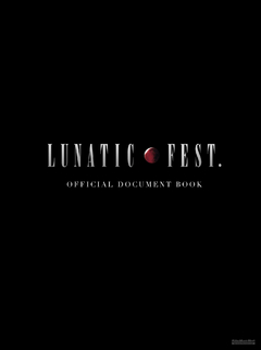 LUNATIC FEST. OFFICIAL DOCUMENT BOOK