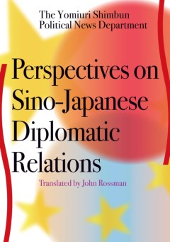 Perspectives on Sino-Japanese Diplomatic Relations