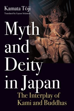 Myth and Deity in Japan