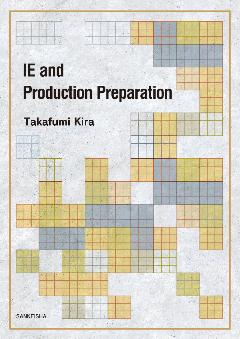 IE and Production Preparation