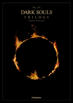 DARK SOULS TRILOGY ‐Archive of the Fire‐
