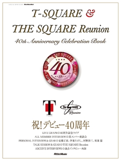 T‐SQUARE & THE SQUARE Reunion 40th Anniversary Celebration Book